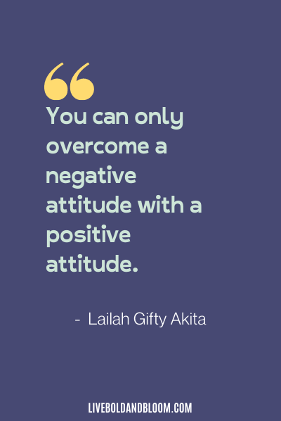 negative attitude quote by lailah gifty akita